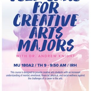 Self-Care for Creative Arts Majors promotional poster